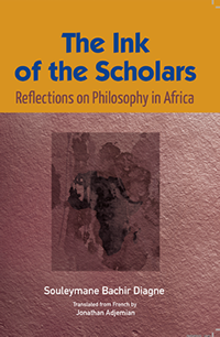 The Ink of the Scholars: Reflections on Philosophy in Africa